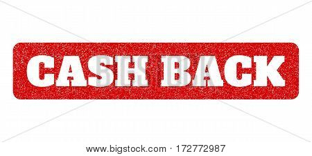Red rubber seal stamp with Cash Back text hole. Vector caption inside rounded rectangular shape. Grunge design and unclean texture for watermark labels. Scratched sticker.