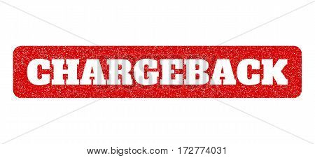 Red rubber seal stamp with Chargeback text hole. Vector message inside rounded rectangular shape. Grunge design and scratched texture for watermark labels. Scratched sign.