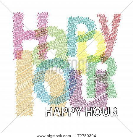 Vector Happy hour. Colorful broken text scrawled isolated