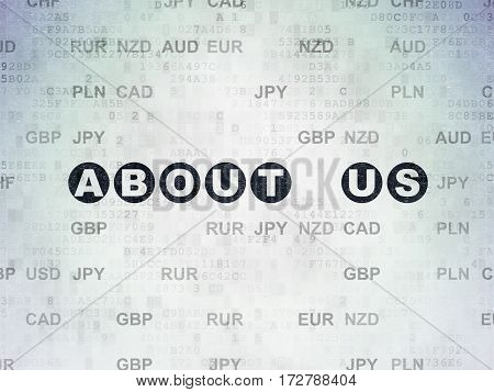 Business concept: Painted black text About us on Digital Data Paper background with Currency