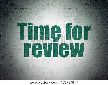 Time concept: Painted green word Time for Review on Digital Data Paper background