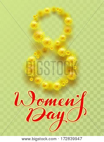 8 March International Womens Day. Yellow flower of acacia and lettering text on transparent background. Vector illustration