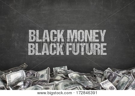 Black money black future text on black background with dollar pile