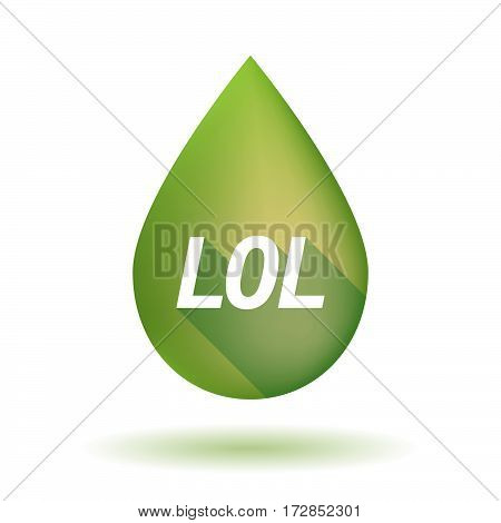 Isolated Olive Oil Drop With    The Text Lol