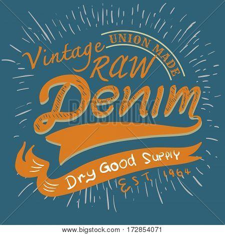 typographic vintage raw denim for t-shirt printtee designapparelpostervector illustration