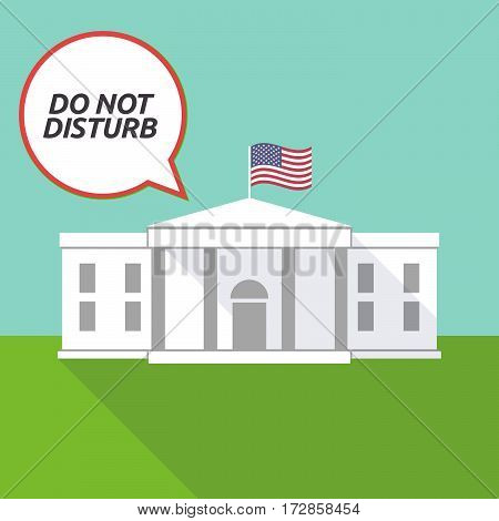 The White House With    The Text Do Not Disturb