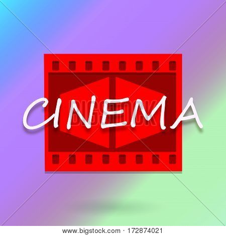 Cinema bright colorful square background with inscription