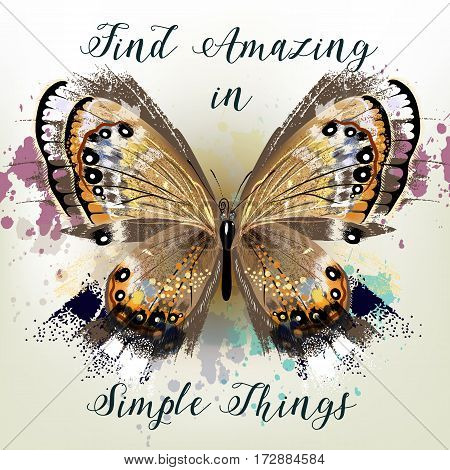 Fashion conceptual background with vector realistic butterfly find amazing in simple things