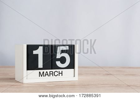 March 15th. Image of march 15 wooden color calendar on white background. Spring day, empty space for text. World Consumer Rights Day.