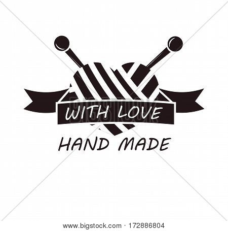 Hand made with love logotype design with skein of thread and needles. Ball thread with two knitting needles. Workshop company logo isolated emblem in black and white colors vector illustration