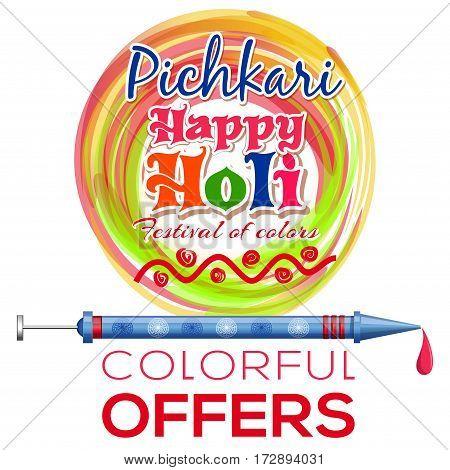 Happy Holi. Holi Pichkari. Indian spring festival. Vector celebrations colourful background. Colorful offers. Colors festival logo
