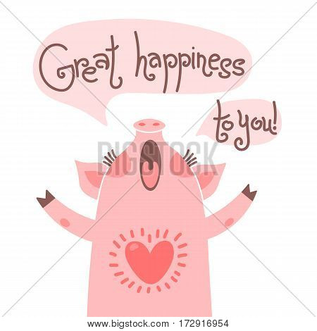 Greeting card for mom with cute piglet. Sweet pig congratulates and wish great happiness to you. Vector illustration.