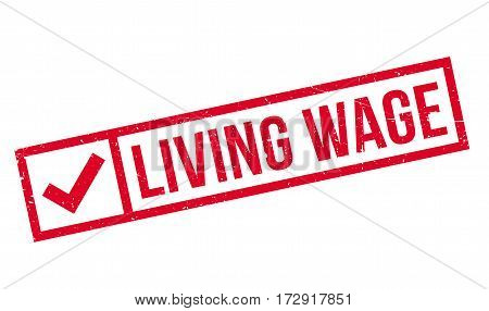 Living Wage rubber stamp. Grunge design with dust scratches. Effects can be easily removed for a clean, crisp look. Color is easily changed.