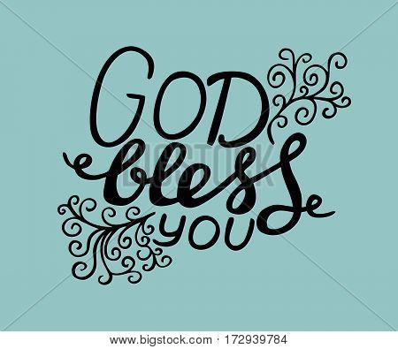 Hand lettering God Bless you with curls. Biblical background. Christian poster. Card. Modern calligraphy