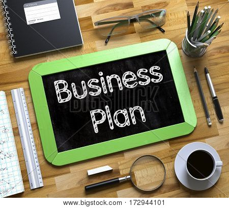 Business Plan. Business Concept Handwritten on Green Small Chalkboard. Top View Composition with Chalkboard and Office Supplies on Office Desk. Small Chalkboard with Business Plan. 3d Rendering.