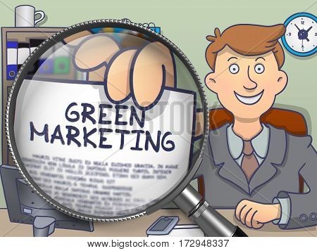 Green Marketing. Businessman Sitting in Offiice and Showing through Magnifying Glass Paper with Inscription. Multicolor Doodle Style Illustration.
