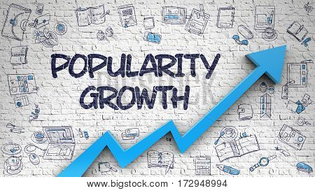 Popularity Growth Drawn on White Wall. Illustration with Doodle Design Icons. Popularity Growth - Line Style Illustration with Doodle Design Elements.