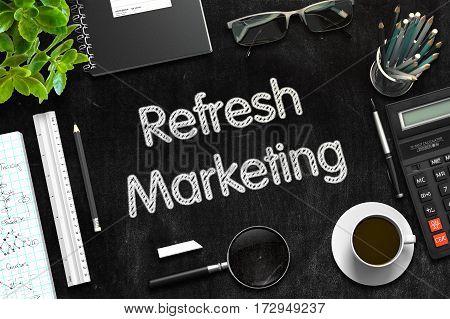 Black Chalkboard with Refresh Marketing. 3d Rendering. Toned Illustration.