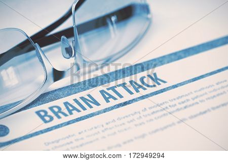 Diagnosis - Brain Attack. Medicine Concept with Blurred Text and Spectacles on Blue Background. Selective Focus. 3D Rendering.