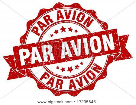 par avion. stamp. sign. seal. round. retro. ribbon