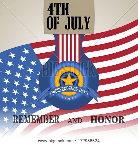 Vector illustration of Independence Day with badge. Happy 4th of July Independence Day. Vector illustration we remember and honor Independence Day.
