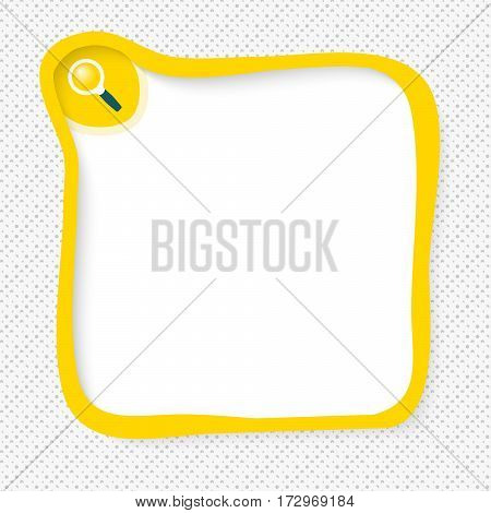 Yellow frame for your text and magnifier symbol