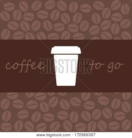 coffee to go. design a flyer. vector illustration. flat.