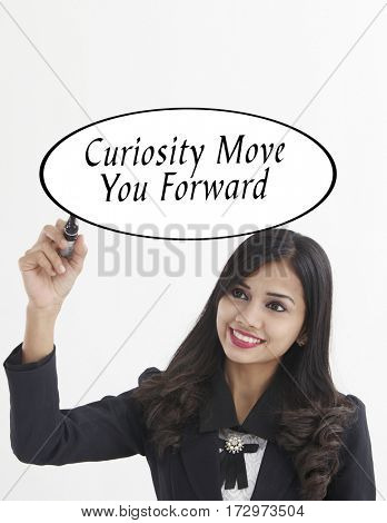 businesswoman holding a marker pen writing -curiosity move you forward