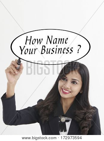 businesswoman holding a marker pen writing -how name your business