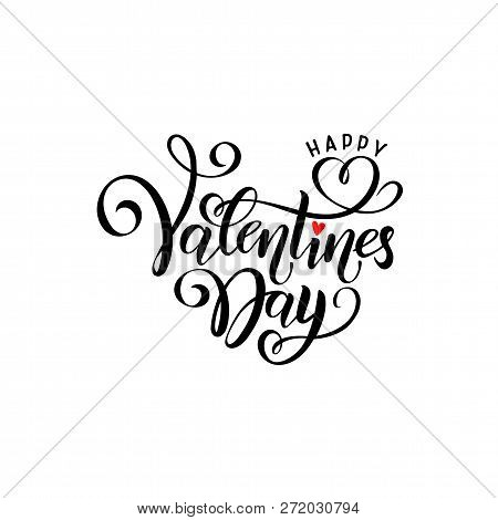 Vector Black Handwritten Lettering Happy Valentines Day. Calligraphy Isolated Hand Drawn Text Valent