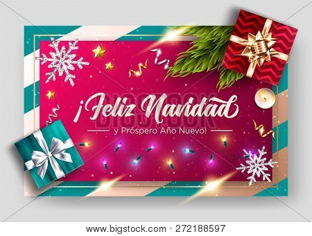Feliz Navidad y prospero Ano Nuevo. Merry Christmas and Happy New Year in Spanish. Vector Greeting Card Template. Holiday Composition, Top View.  Festive Xmas Poster. poster
