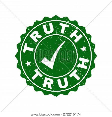 Vector Truth Grunge Stamp Seal With Tick Inside. Green Truth Imprint With Grunge Texture. Round Rubb