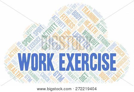 Work Exercise Word Cloud. Wordcloud Made With Text Only.