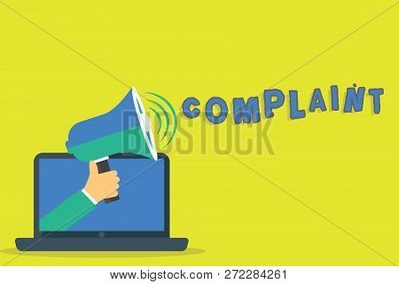 Word writing text Complaint. Business concept for statement that something is unsatisfactory or unacceptable Hu analysis Hand Coming out of PC Monitor Holding Megaphone with Volume Icon. poster
