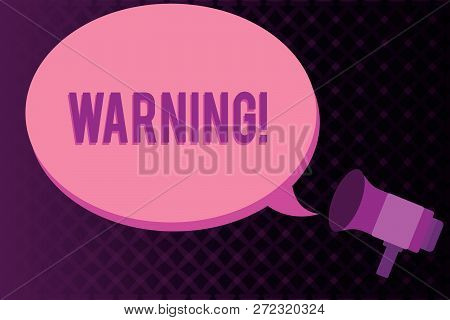 Conceptual Hand Writing Showing Warning. Business Photo Showcasing Statement Or Event That Warns Of