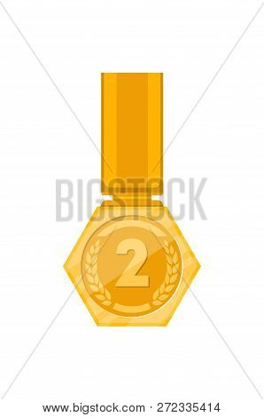 Second place golden medal with ribbon isolated on white background. Champion achievement medallion, award ceremony label, victory prize sticker, winner trophy illustration. poster