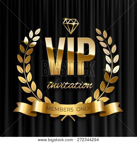 Golden Ribbon With Laurel Wreath And Vip Invitation Text On Black Curtain Background. Vector Vip Inv