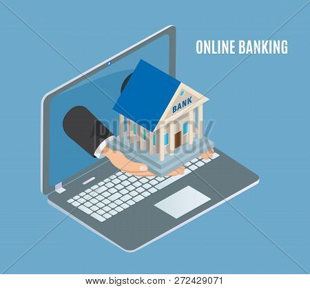 Online Banking Poster Laptop Vector Poster With Text And Human Hands Holding Bank Building. Financia
