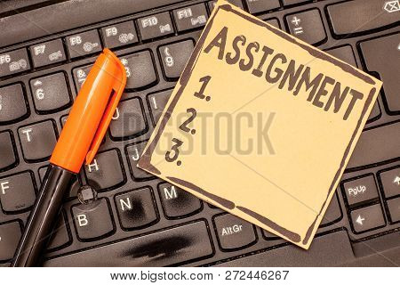 Conceptual Hand Writing Showing Assignment. Business Photo Showcasing Task Particular Job Assigned T