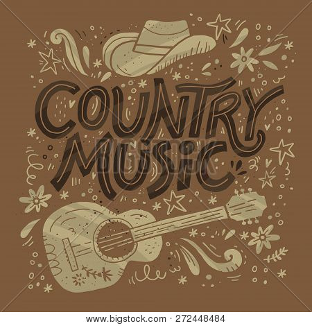 Country Music Festival Retro Poster Vector Template. Hand Drawn Lettering. Cowboy Fest Banner, Invit