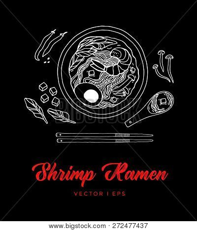 Hand Drawn Vector Shrimp Ramen Sketch, Made Of Mushroom, Egg, Tofu And Spinach. Asian Seafood Food W