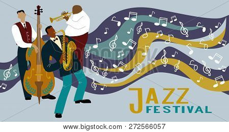 Jazz Band On A Decorative Background With Notes. Saxophonist, Trombone Player And Cellist Playing In