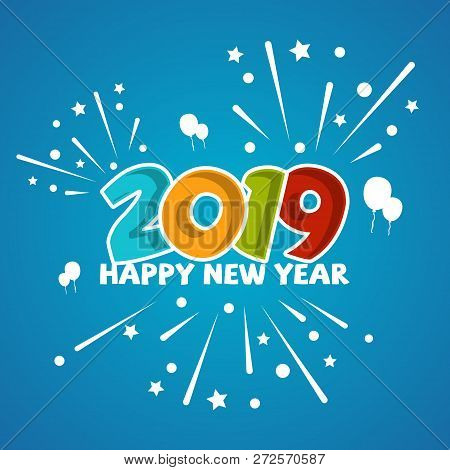 Fun Design Vector Of New Year 2019 With Firework. Design Vector 2019 Happy New Year For Greeting Car