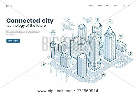 Smart City Isometric Thin Line Illustration. Intelligence Buildings. Streets Of The City Connected T