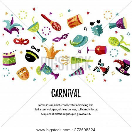 Vector Illustration With Carnival And Celebratory Objects. Template For Carnival, Invitation, Poster
