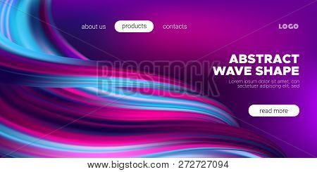 Fluid Background With Wave Shapes In Pink, Purple And Blue Color. 3d Futuristic Flow Poster. Abstrac
