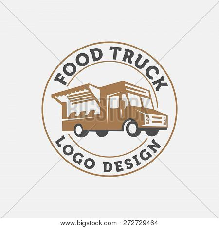 Vector Illustration Of Street Food Truck Graphic Badge Set. Food Old Logo Design. Foodstuffs White B