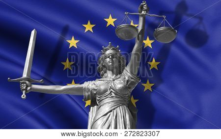 Cover About Law. Statue Of God Of Justice Themis With Flag Of European Union Background. Original St