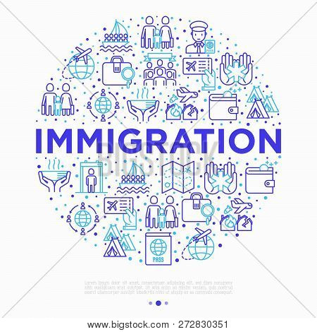 Immigration Concept In Circle With Thin Line Icons: Immigrants, Illegals, Baggage Examination, Passp