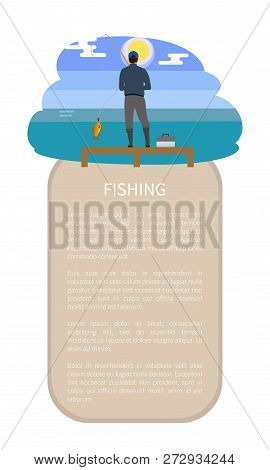 Fishing From Dock Near River Or Lake Back View Fishman Model Form With Gear And Rod With Fish Draugh